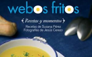 """Portada del libro """"Webos fritos. recetas y momentos"""""""