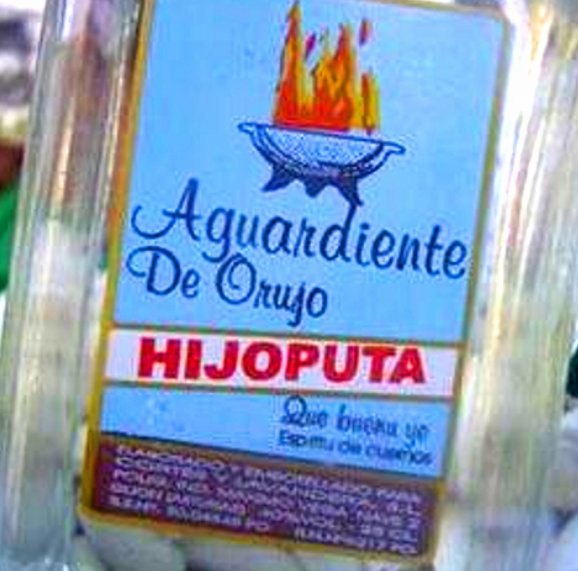 "Aguardiente de orujo ""Hijoputa""."