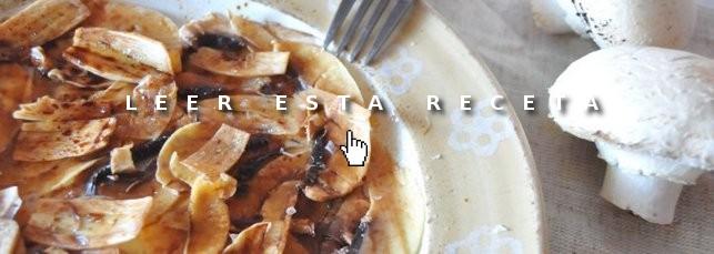 Cenas fáciles: carpaccio de champiñones
