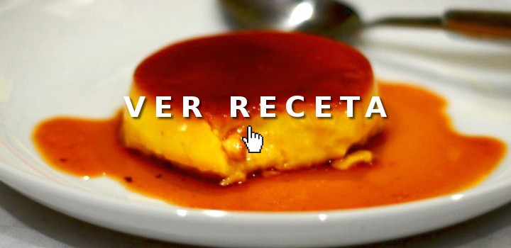 Postres fáciles: Flan de Huevo