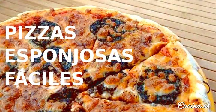 Pizzas caseras esponjosas fáciles